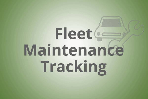 Fleet Maintenance Tracking