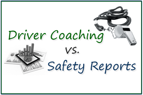 Driver Coaching Vs Safety Reports