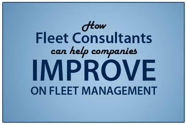 fleet consultants improve fleet management