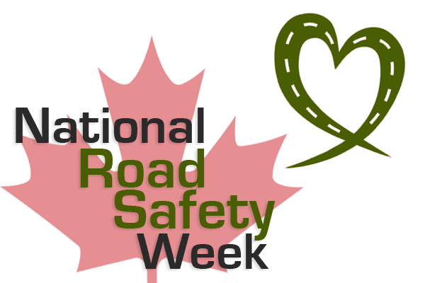 National Canada Road Safety Week Canada