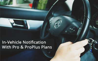In-Vehicle Notification with Pro and ProPlus Plans