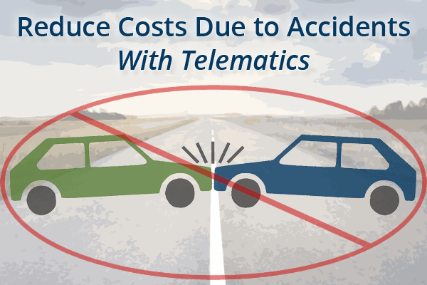 Reduce Costs Due To Accidents With Telematics