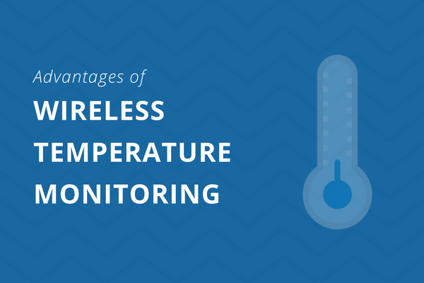 Advantages-of-wireless-temperature-monitoring