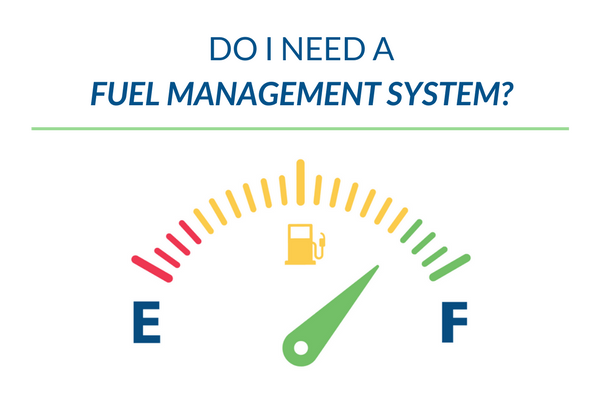 Do-I-Need-A-Fuel-Management-System