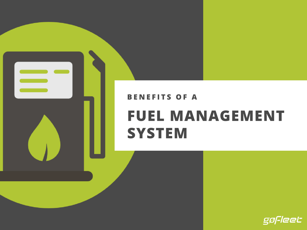 Benefits Of A Fuel Management System Gofleet Success Stories