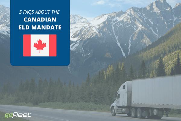 Canadian ELD Mandate 5 FAQs