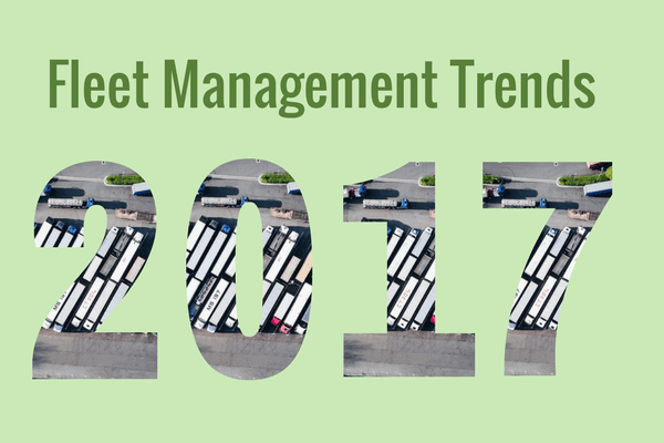 Fleet management trends in 2017