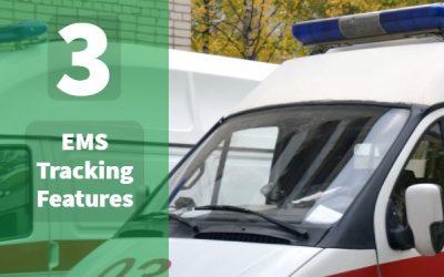Top 3 EMS Fleet Tracking Needs