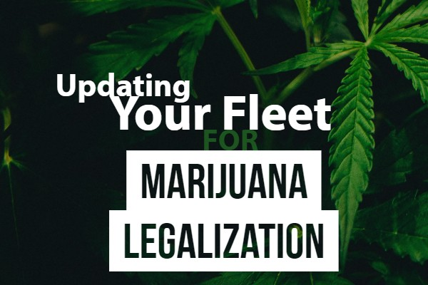 fleet tracking, marijuana legalization