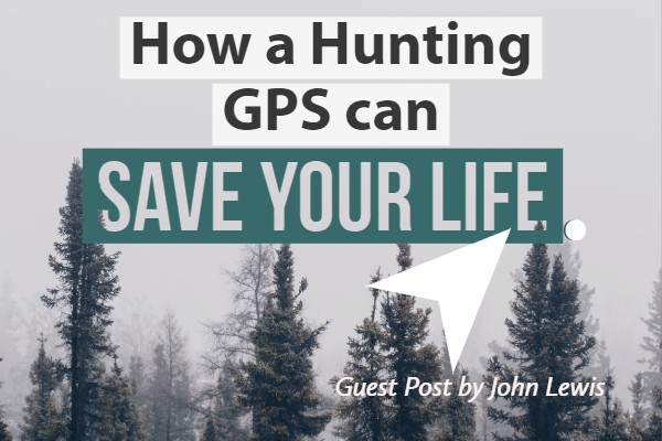 hunting safety, hunting GPS