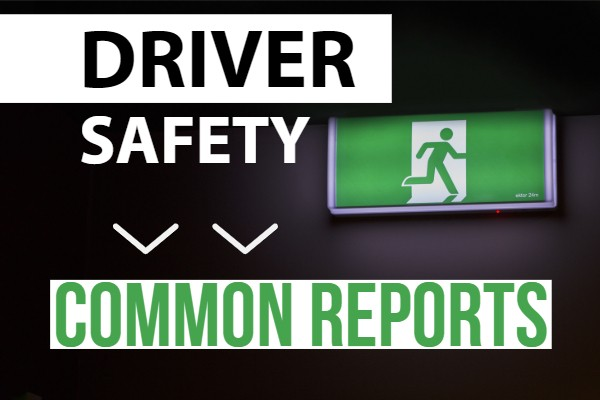driver safety, safety reports