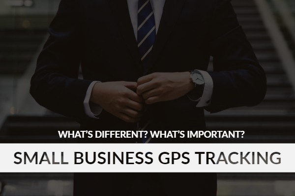 GPS tracking for small businesses