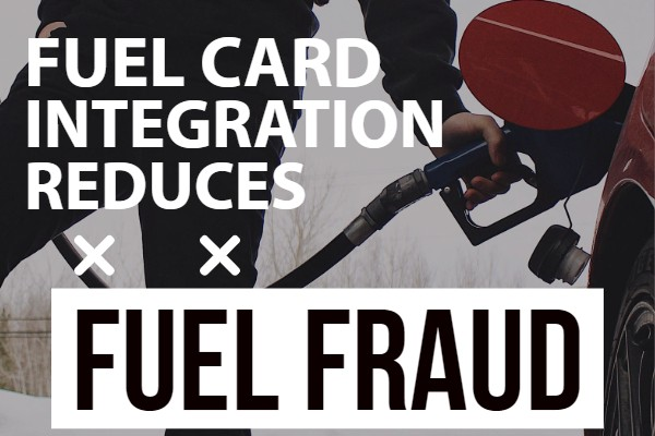 reduce fuel frauds with Fuel card integration
