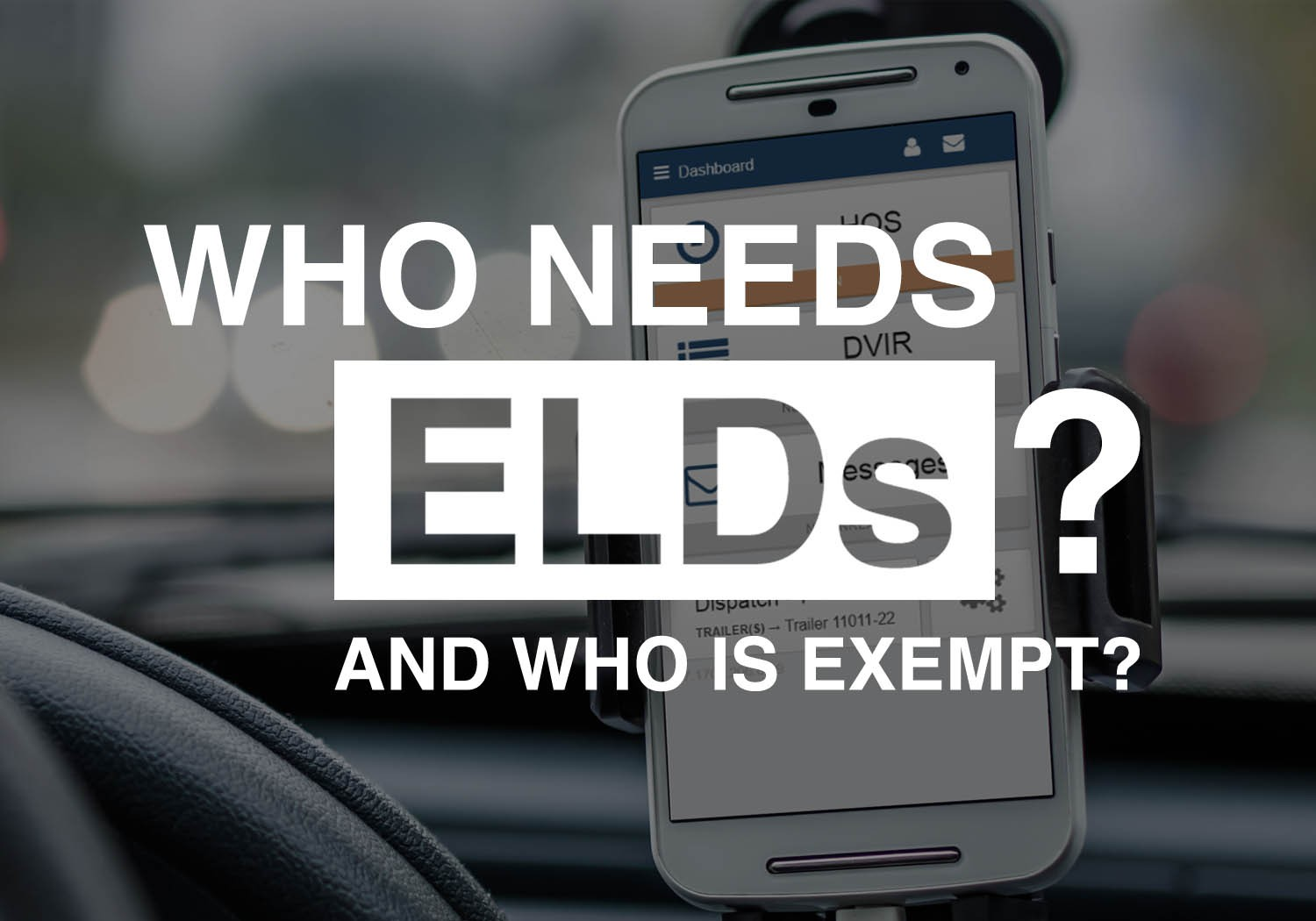 Who Needs Elds Who Is Exempt From Elds Gofleet Com