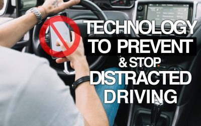 Technology to Prevent & Stop Distracted Driving